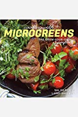 Cooking with Microgreens: The Grow-Your-Own Superfood Kindle Edition