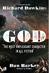 God: The Most Unpleasant Character in All Fiction Kindle Edition