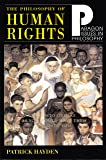The Philosophy of Human Rights: Readings in Context (Paragon issues in philosophy series)