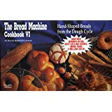 Bread Machine Cookbook VI