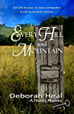 Every Hill and Mountain (The History Mystery Series Book 3)