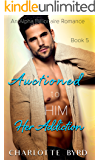 Auctioned to Him 5: Her Addiction