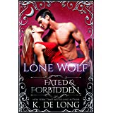Lone Wolf (Fated & Forbidden Book 5)