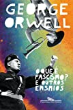 O que é o fascismo? e outros ensaios