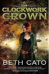 The Clockwork Crown (Clockwork Dagger Novels Book 2) Kindle Edition