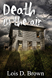 Death in the Air (A Treasure Hunters Short Story)