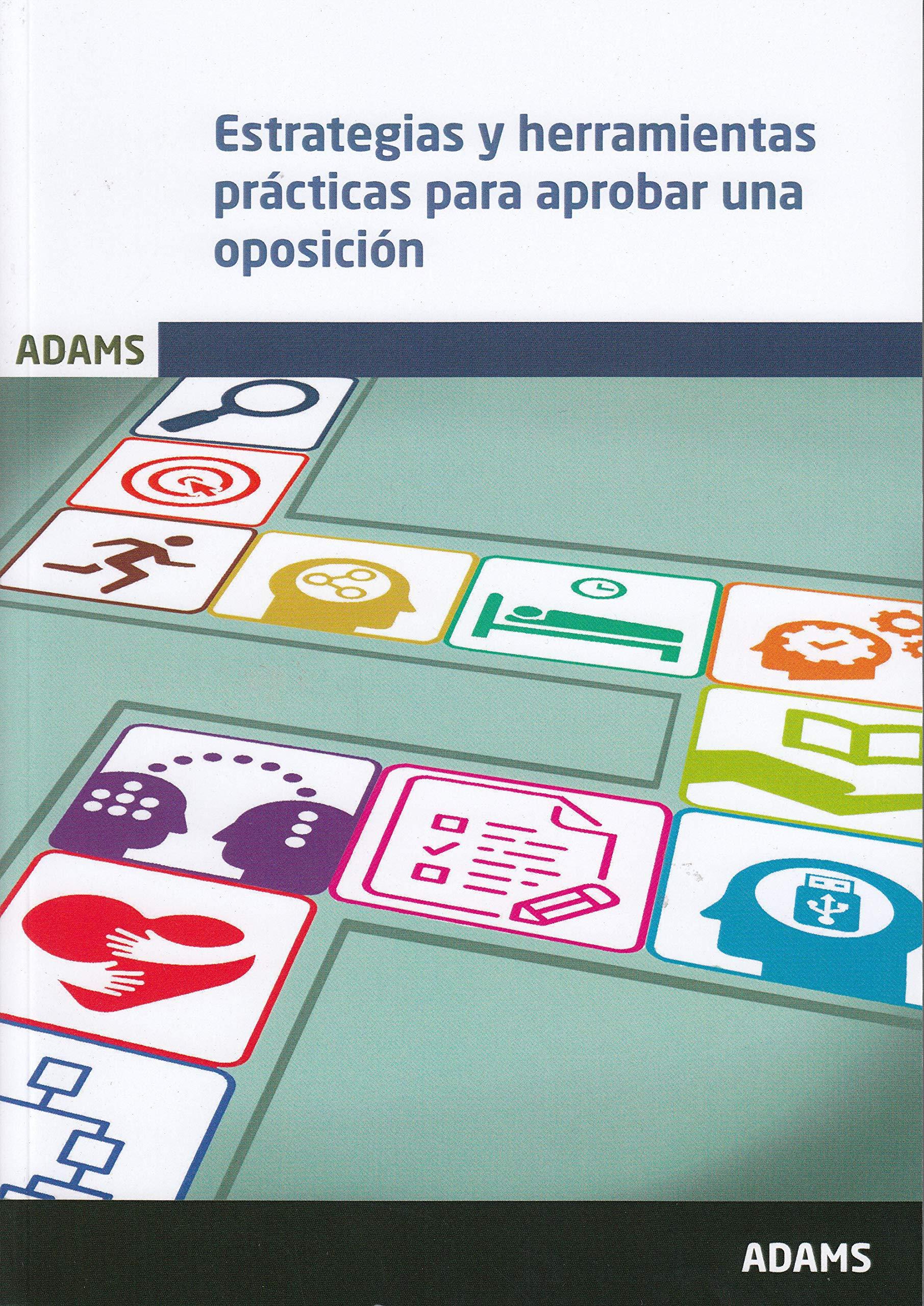 Estrategias y herramientas prácticas para aprobar una ...