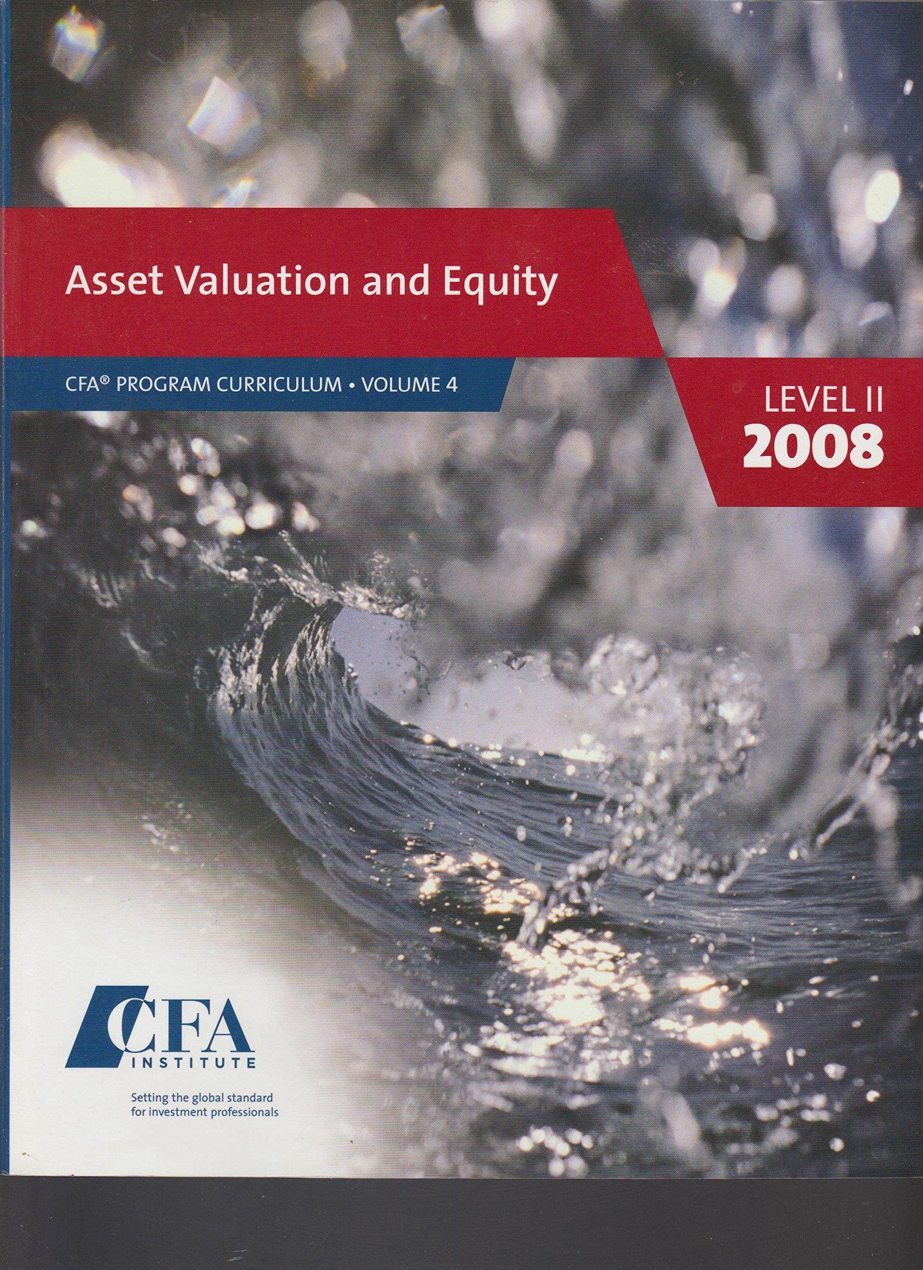 Asset Valuation and Equity : CFA Program Curriculum volume 4 Level II 2008 pdf epub