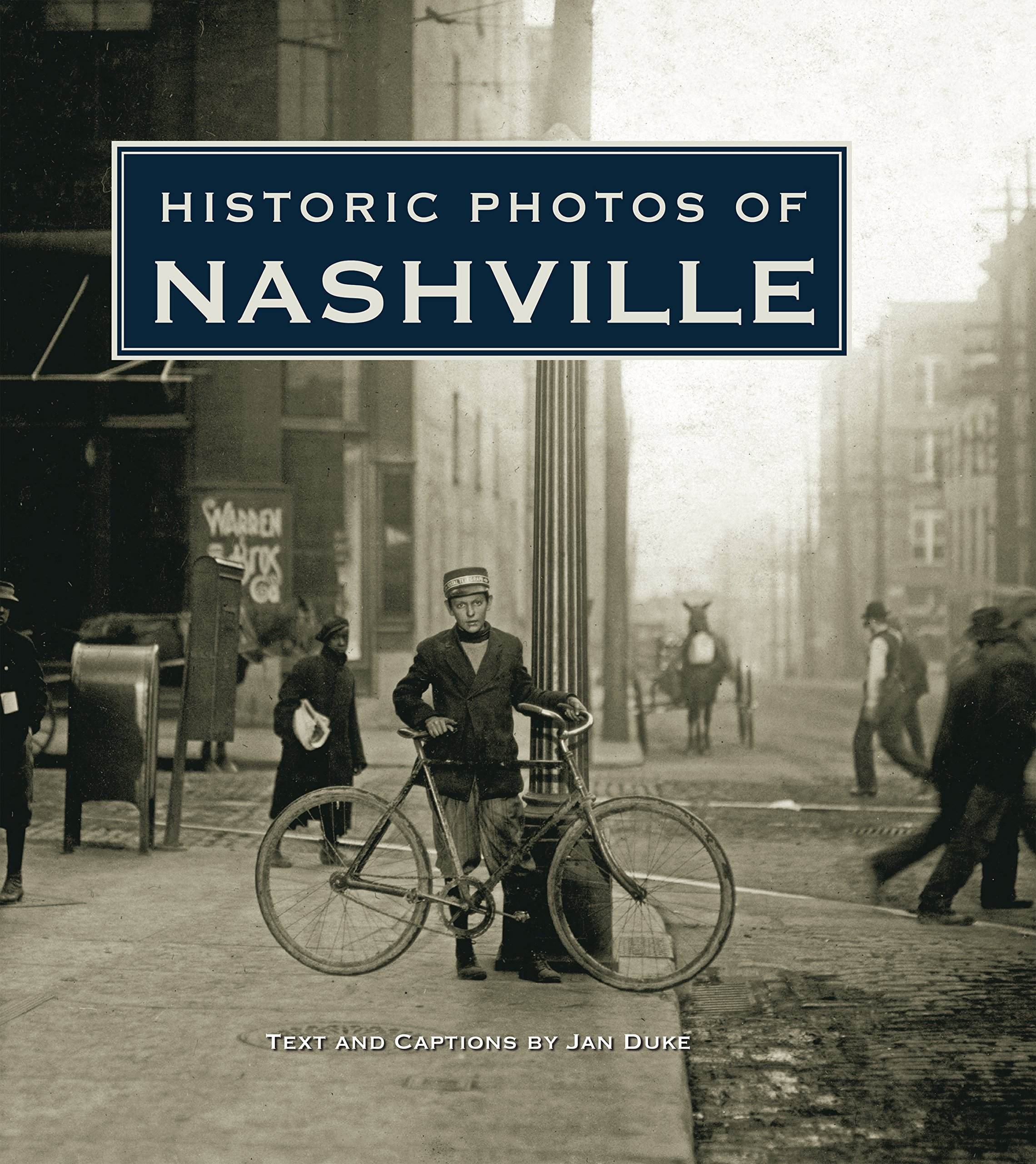 Read Online Historic Photos of Nashville, TN pdf epub