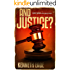 And Justice?: A Lawyer Brent Marks Legal Thriller (Lawyer Brent Marks Legal Thriller Series Book 11)