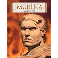 Murena - tome 7 - Vie des feux (French Edition)