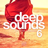 Deep Sounds, Vol. 6 (The Very Best of Deep House)