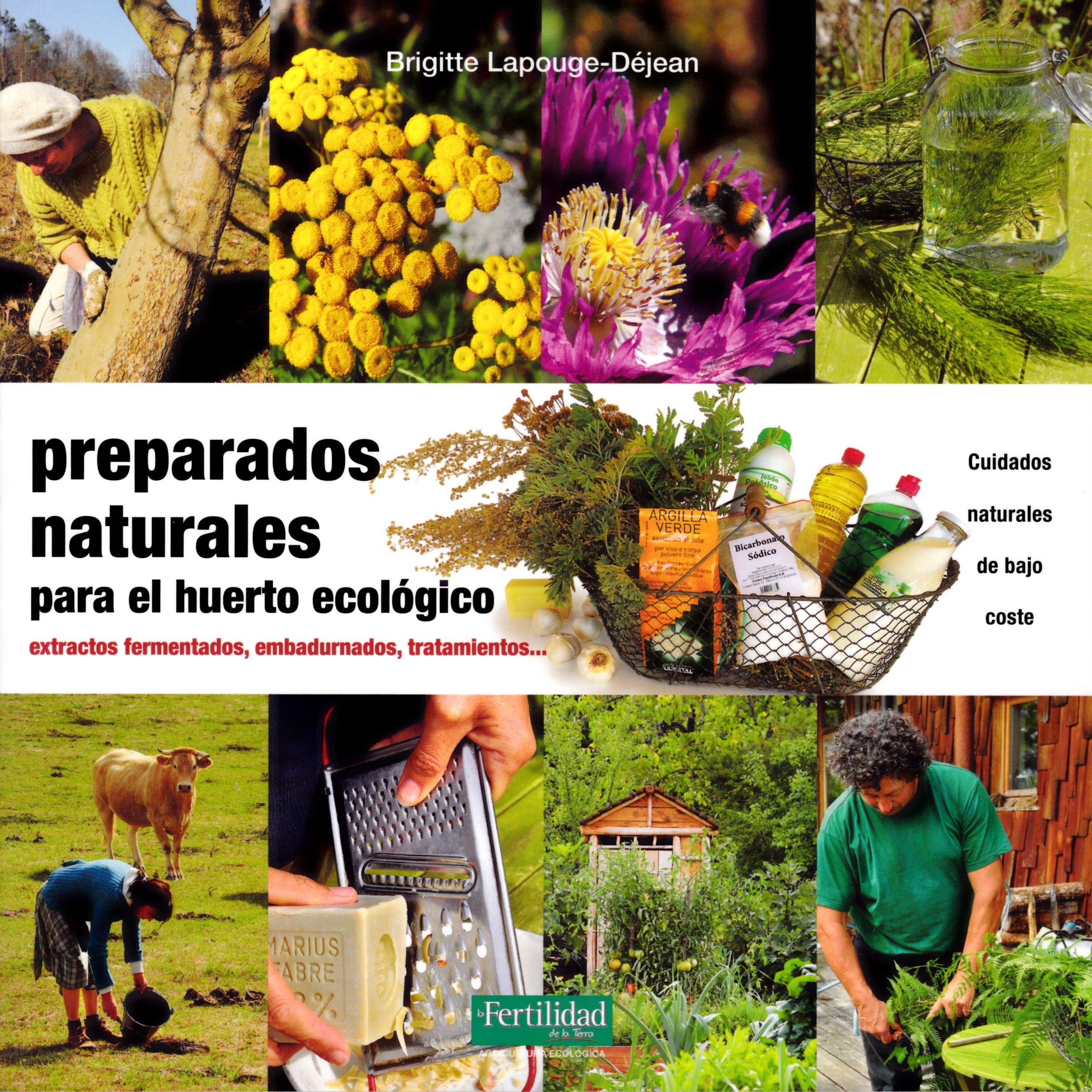 Preparados naturales para el huerto ecológico: Extractos ...