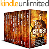 Ten in the Chamber: Reloaded