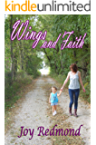 Wings and Faith