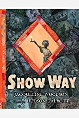 Show Way Kindle Edition