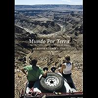 Mundo por terra: Uma fascinante volta ao mundo de carro