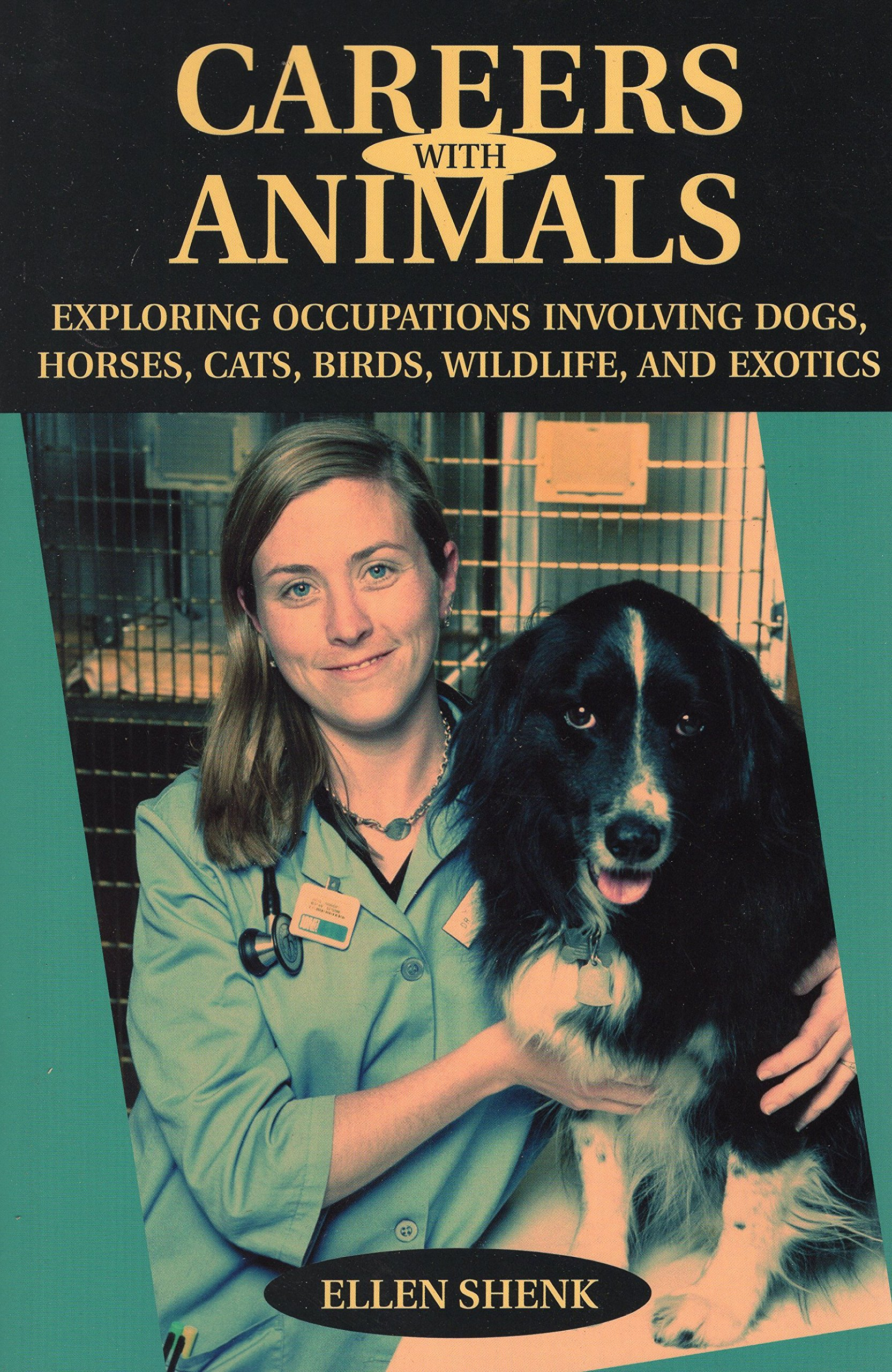 Careers with Animals: Exploring Occupations Involving Dogs, Horses ...