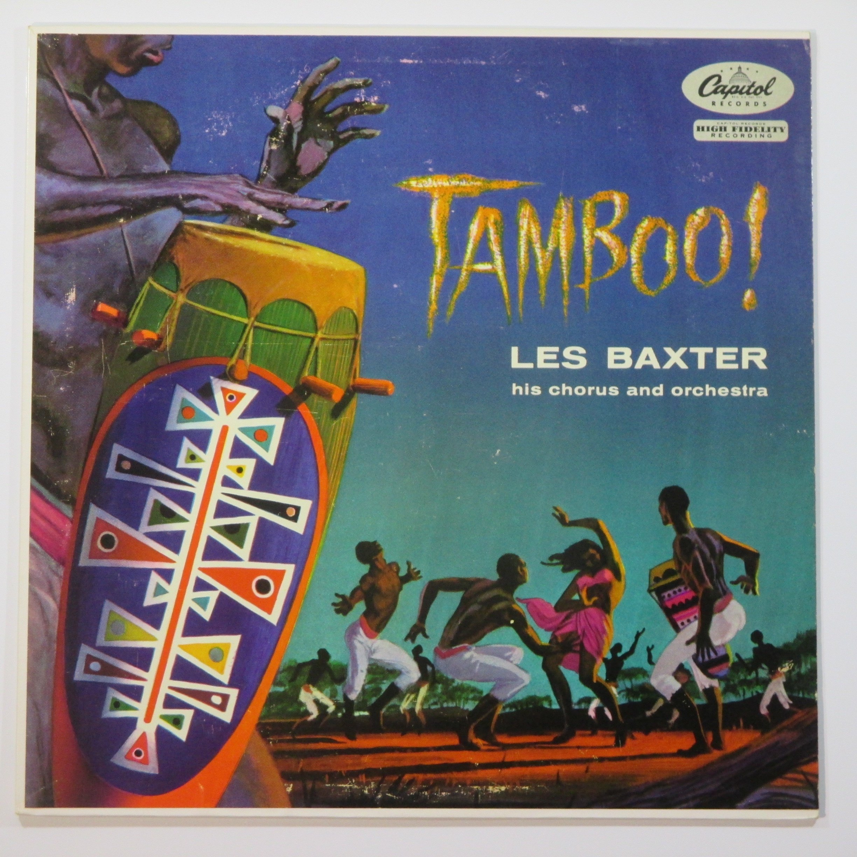 Tamboo! Les Baxter His Chorus and Orchestra by Capitol T655 Hi Fi