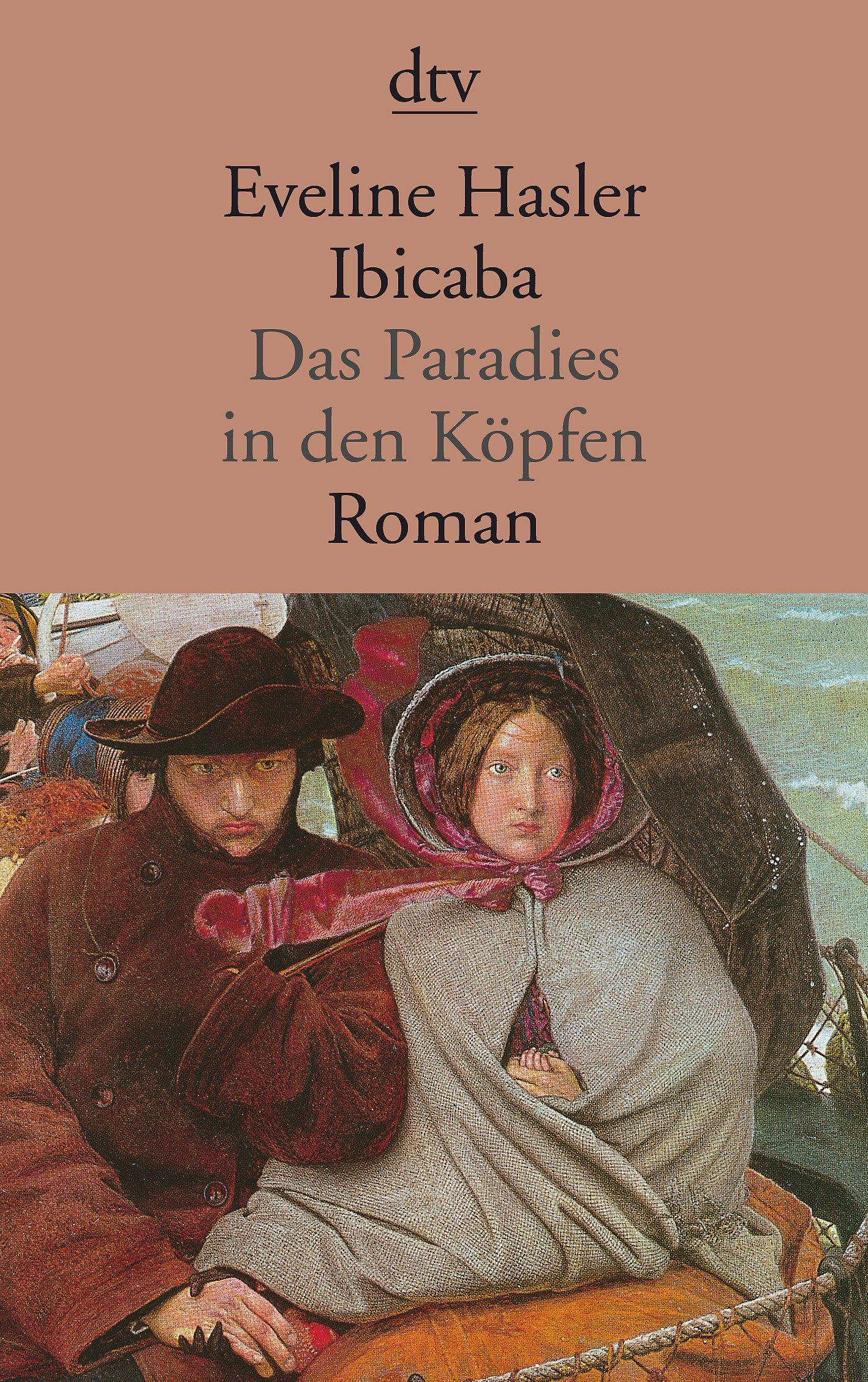 Ibicaba: Das Paradies in den Köpfen Roman