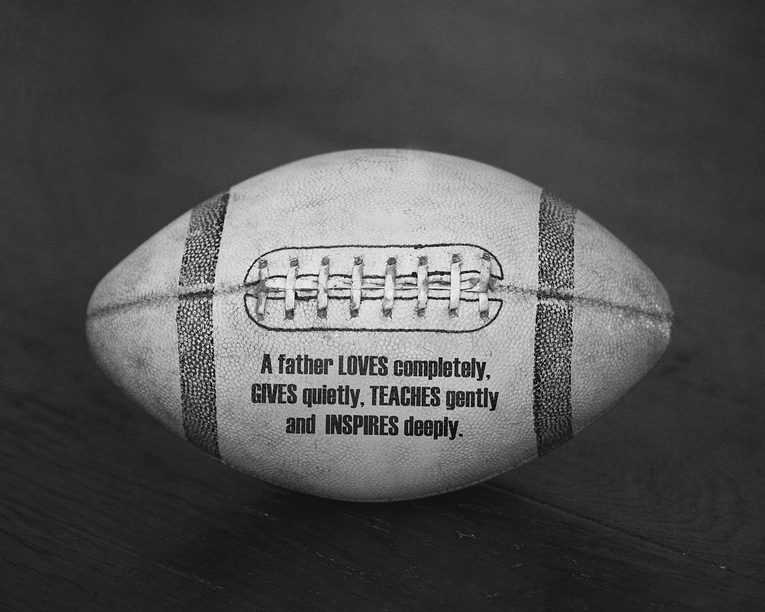 Black and White Football Sports Photograph Art Print with Father Love Poem Quote