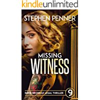 Missing Witness: David Brunelle Legal Thriller #9 (David Brunelle Legal Thrillers)