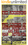 The Reckoning: The Legend of McCoy Mountain and The Gold 45 Revolver