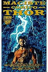 Maciste contro Thor (Le Imprese di Maciste Vol. 3) (Italian Edition) Kindle Edition