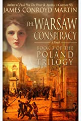 The Warsaw Conspiracy (The Poland Trilogy Book 3) Kindle Edition