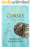 The  Killer Corset: Florence Nightingale Comedy Mystery Series ~ Book 2