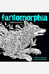 Fantomorphia: An Extreme Coloring and Search Challenge Paperback