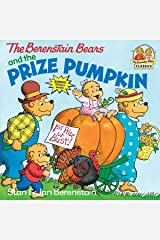 The Berenstain Bears and the Prize Pumpkin Paperback