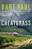 Cheatgrass: A Novel