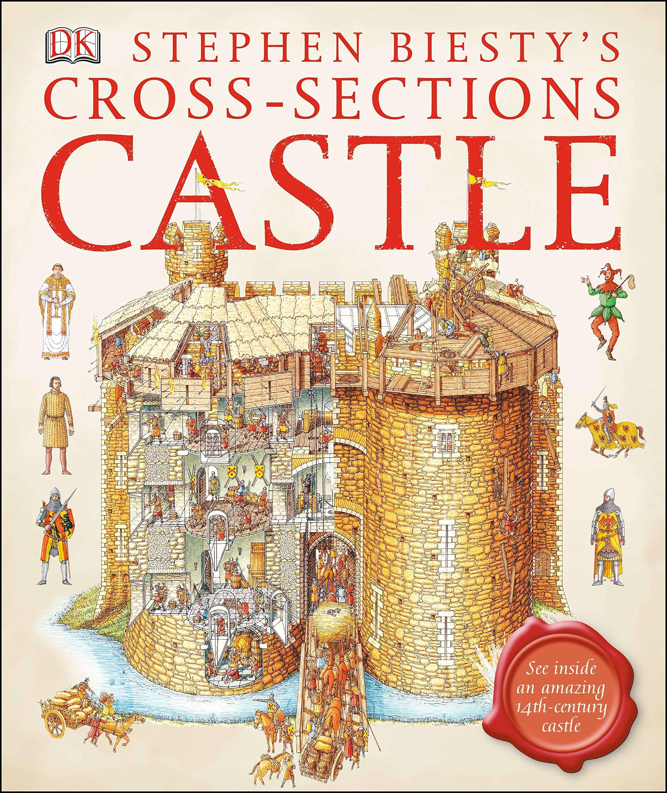 Stephen Biesty's Cross-sections Castle: See Inside an Amazing 14th-Century Castle