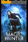 Magic Hunter (The Vampire's Mage Series Book 1) (English Edition)