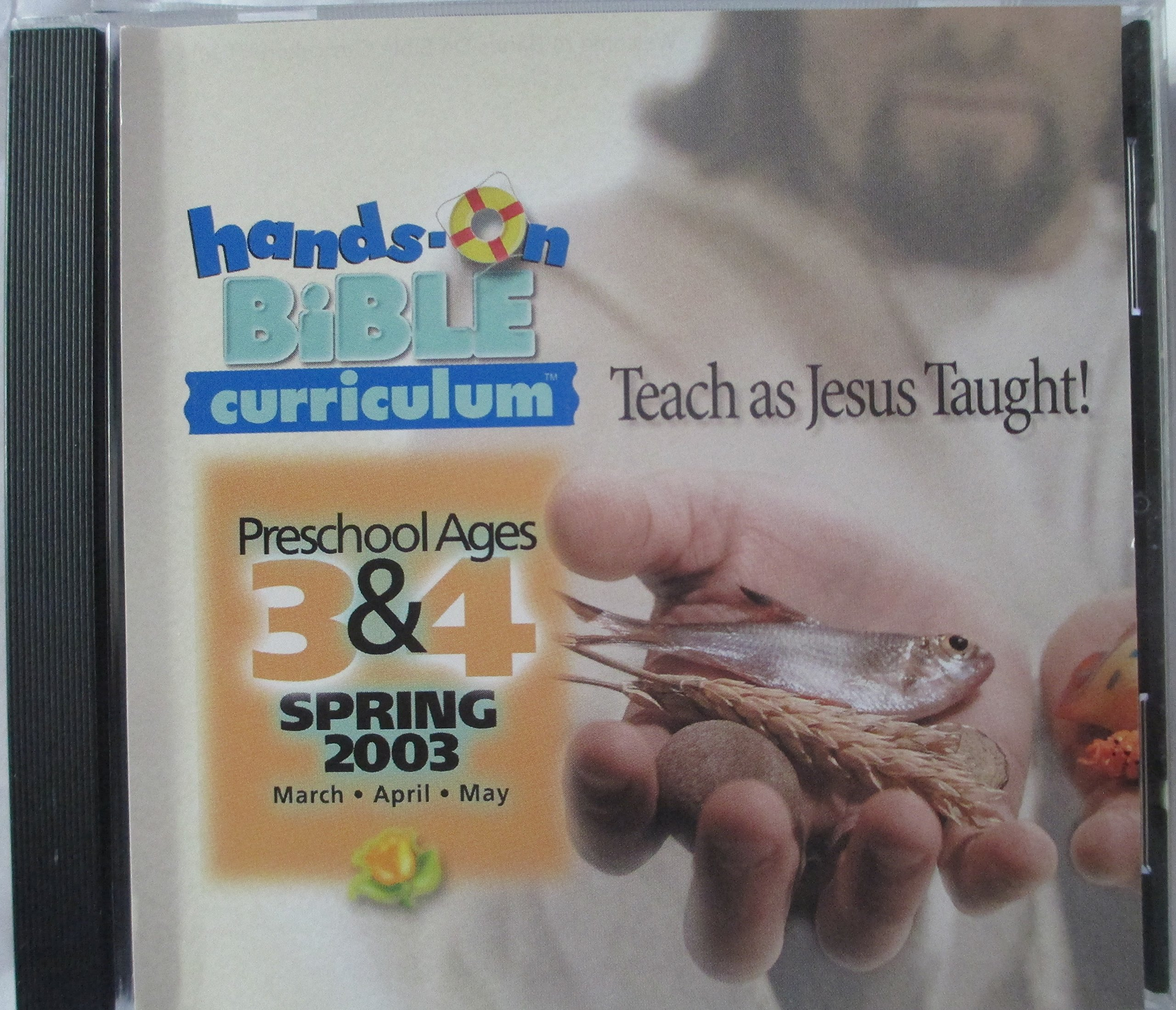 Read Online Hands-on Bible Curriculum Preschool Ages 3 & 4 Spring 2003 (March, April, May) pdf epub