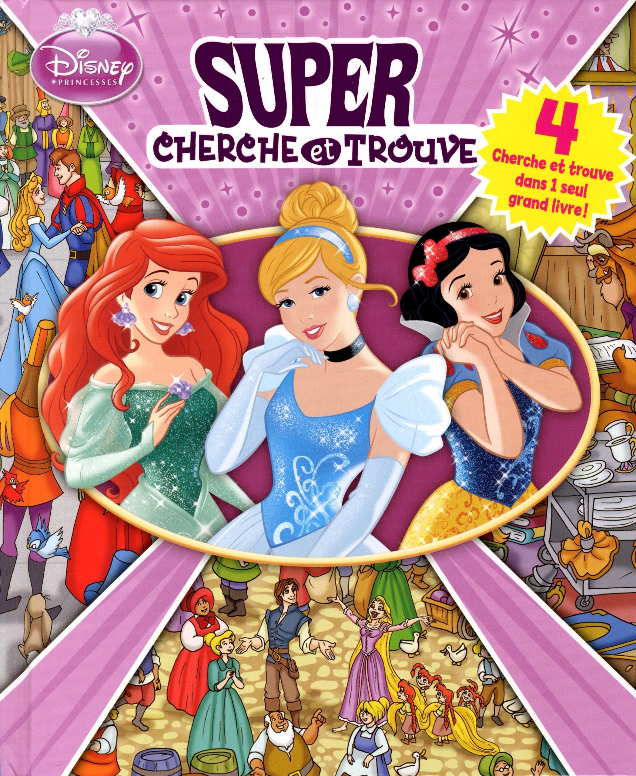 Disney Princesses Super Cherche Et Trouve 4 Cherche Et