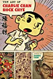 The Art of Charlie Chan Hock Chye (Pantheon Graphic Library)