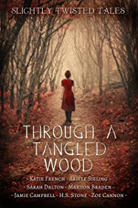 Through a Tangled Wood