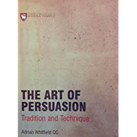 The Art of Persuasion: Tradition and Technique (English Edition)