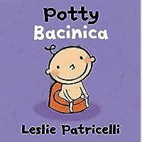 Potty/Bacinica (Leslie Patricelli board books)