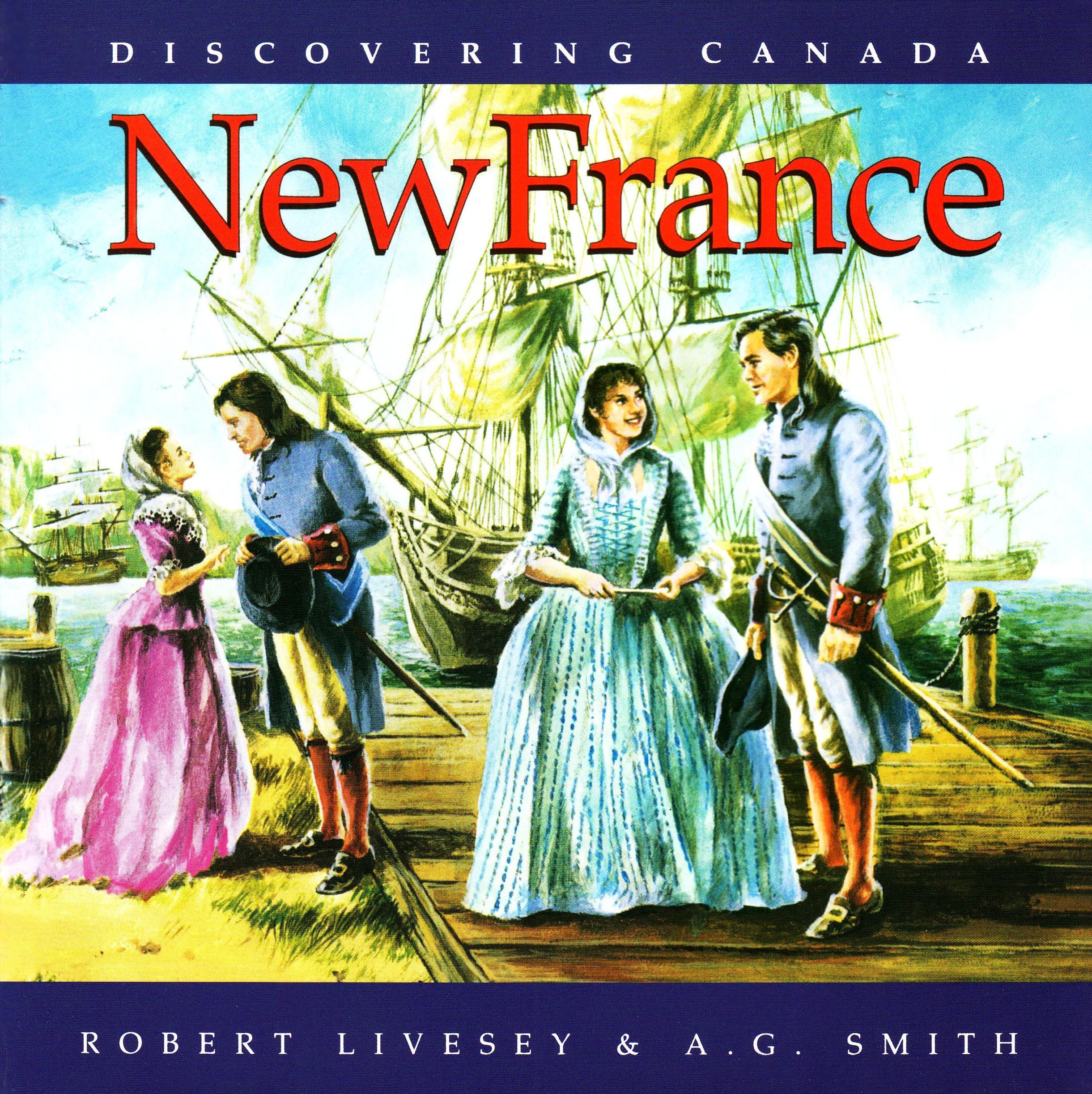 New France (Discovering Canada)