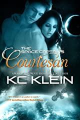The Space Captain's Courtesan: SPACE OPERA ROMANCE NOVEL (The Omega Galaxy Series Book 1) Kindle Edition