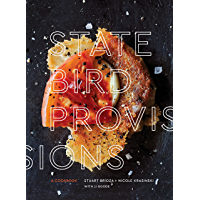 State Bird Provisions: A Cookbook