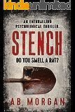 Stench: an enthralling psychological thriller