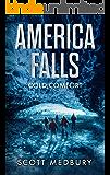 Cold Comfort (America Falls Book 3)