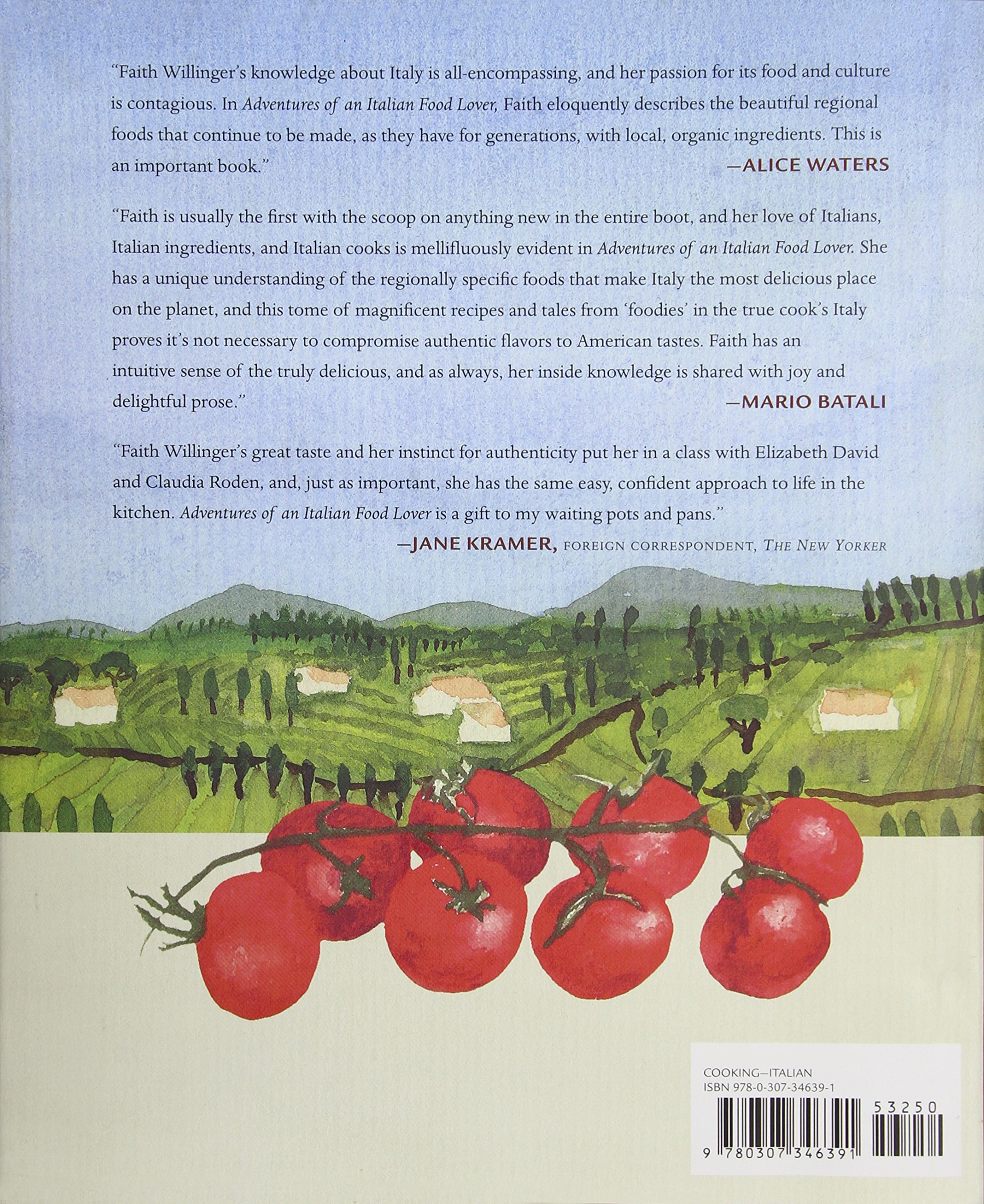Adventures of an Italian Food Lover: With Recipes from 254 of My Very Best  Friends: Faith Heller Willinger: Amazon.com: Books