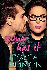 Rumor Has It: A Novel Kindle Edition