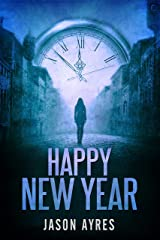 Happy New Year (Second Chances Book 4) Kindle Edition