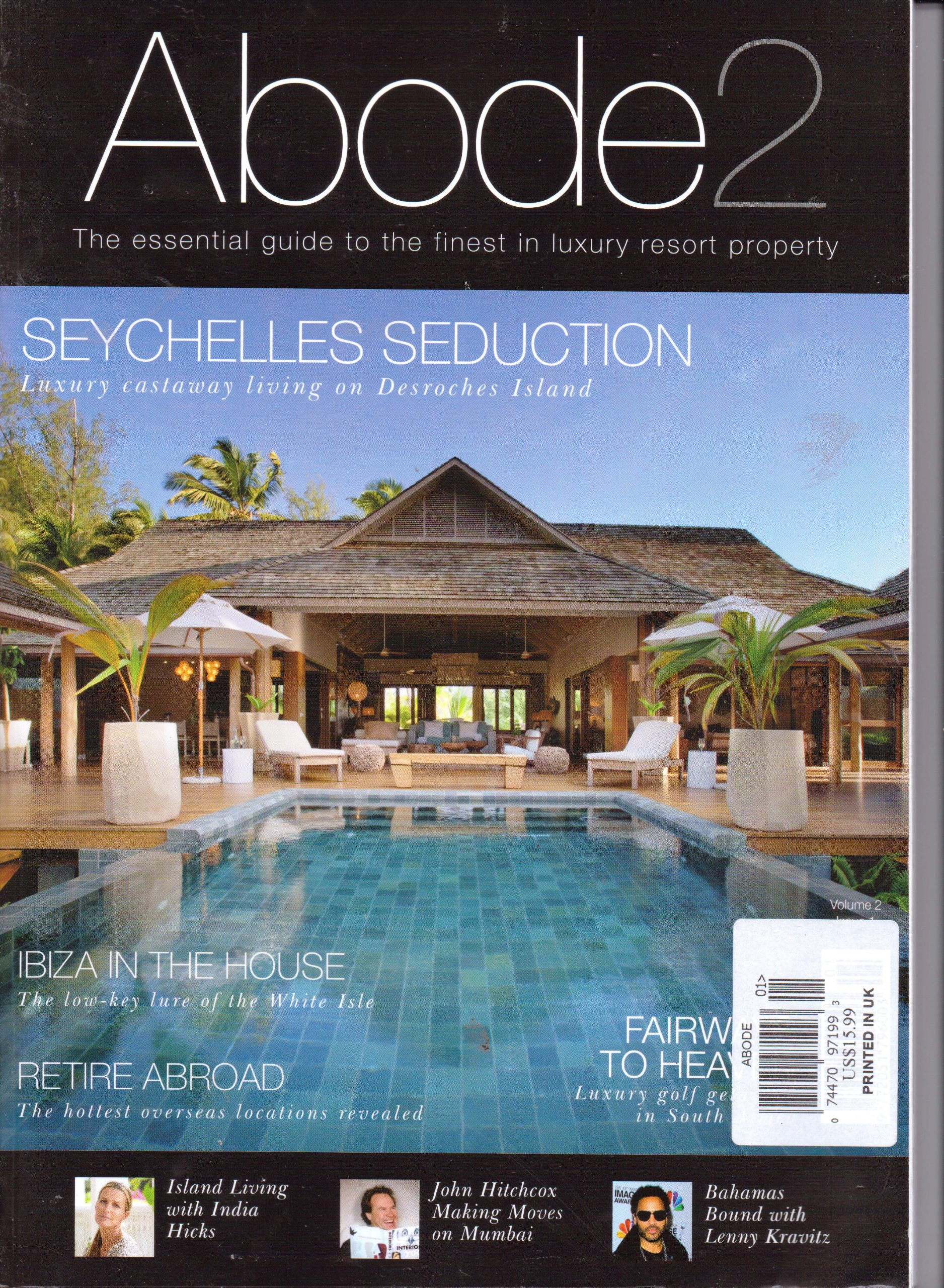 Download ABODE 2 - The Essential Guide To The Finest In Luxury Resort Property. Volume 2. Issue 1. 2013. PDF